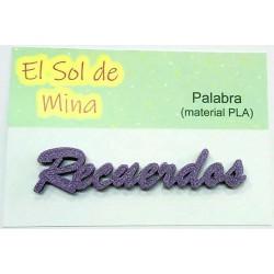 """Palabra """"Recuerdos"""" en PLA..."""